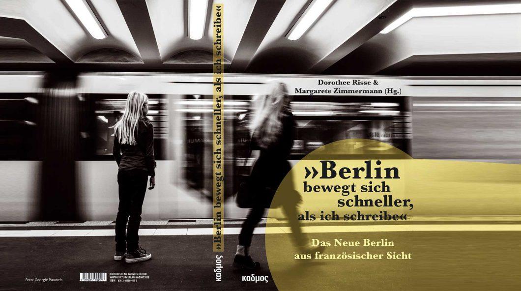 Cover Berlin bewegt sich schneller als ich schreibe