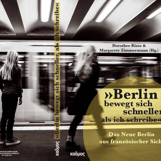 Folge 03: Berlin bewegt sich schneller, als ich schreibe